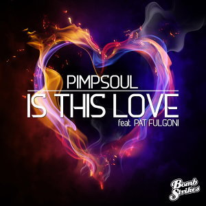 Is This Love (feat. Pat Fulgoni)