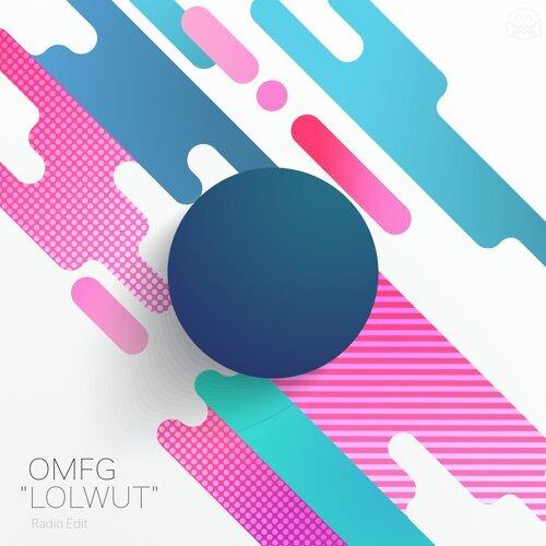LOLWUT (Radio Edit)
