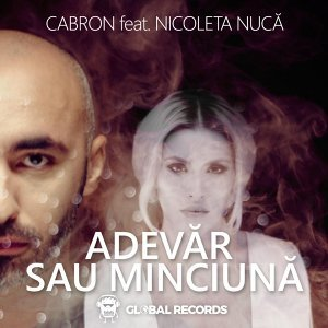 Adevar Sau Minciuna (feat. Nicoleta Nuca)