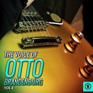 The Voice of Otto Brandenburg, Vol. 4