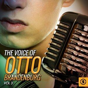 The Voice of Otto Brandenburg, Vol. 3