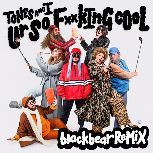 Ur So F**kInG cOoL (blackbear Remix)