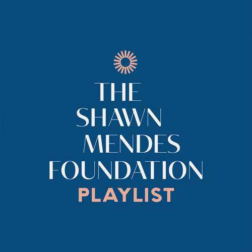 The Shawn Mendes Foundation Playlist