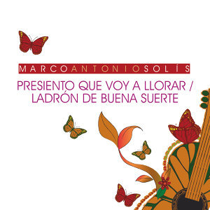 Presiento Que Voy A Llorar / Ladrón De Buena Suerte - Live