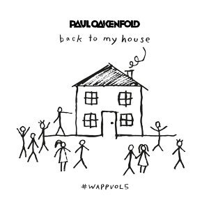 We Are Planet Perfecto, Vol. 5 - Back To My House (Mixed by Paul Oakenfold)