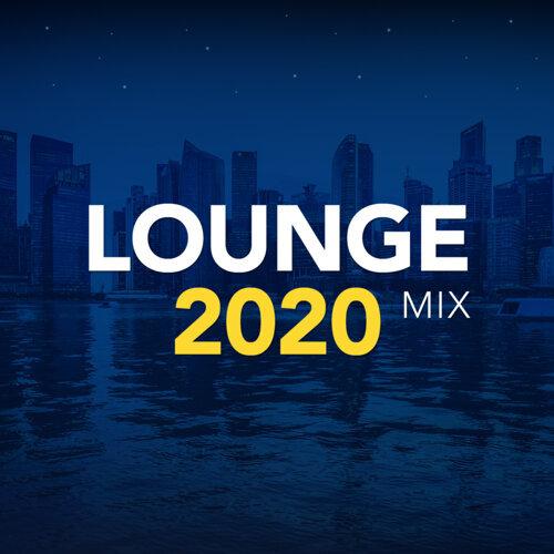Lounge 2020 Mix