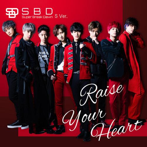 Raise Your Heart