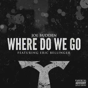 Where Do We Go (feat. Eric Bellinger)
