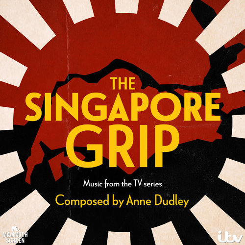 The Singapore Grip (Music from the TV Series)