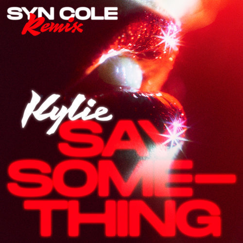 Say Something - Syn Cole Remix