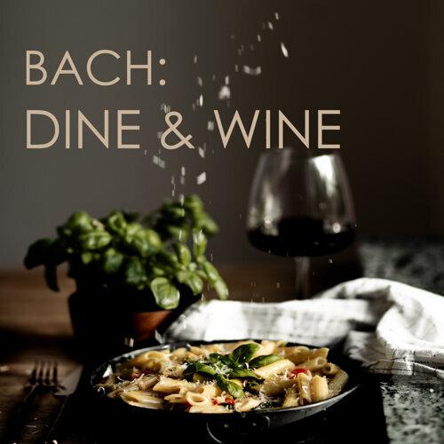 Bach: Dine & Wine