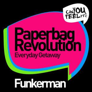 Paperbag Revolution / Everyday Getaway