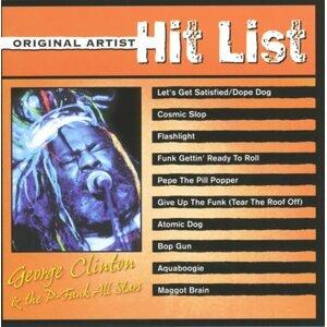 Original Artist Hit List: George Clinton & the P-Funk All Stars