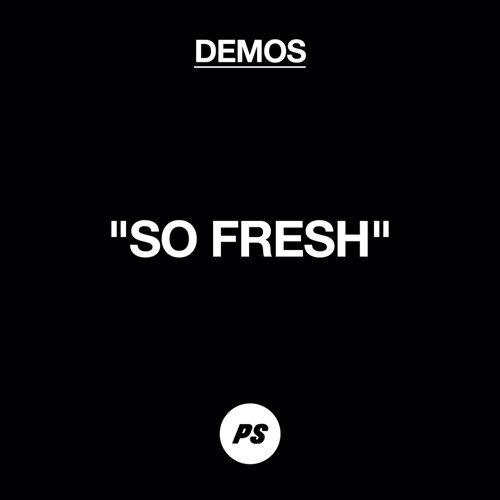 So Fresh - Demo