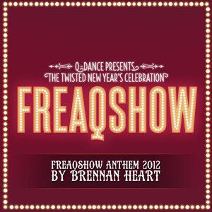 Freaqshow Anthem 2012