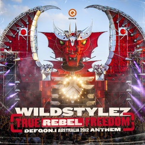 True Rebel Freedom (Defqon.1 Australia Anthem 2012)