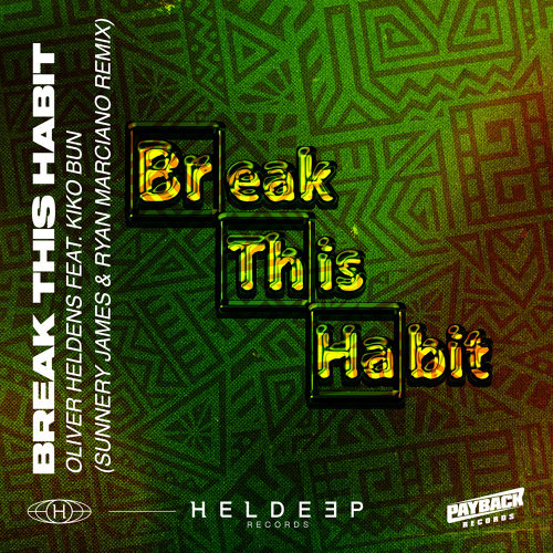 Break This Habit (feat. Kiko Bun) - Sunnery James & Ryan Marciano Remix