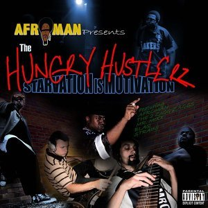 Hungry Hustlerz, The: Starvation is Motivation