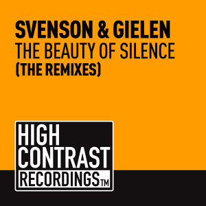 The Beauty Of Silence (The Remixes)