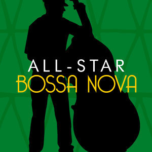 All-Star Bossa Nova