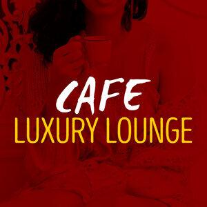 Cafe Luxury Lounge