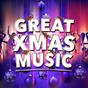 Great Xmas Music