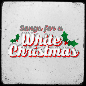 Songs for a White Christmas