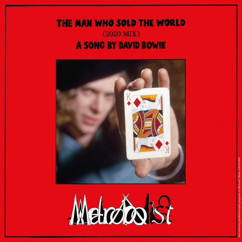 The Man Who Sold The World - 2020 Mix