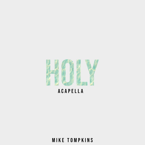 Holy - Acapella