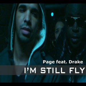I'm Still Fly (feat. Drake)