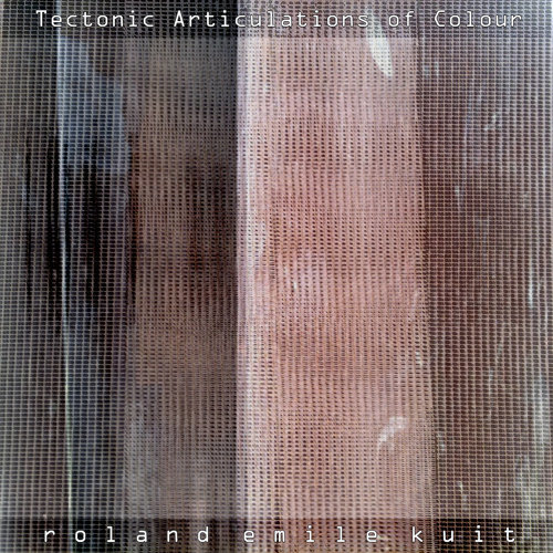 Tectonic Articulations of Colour