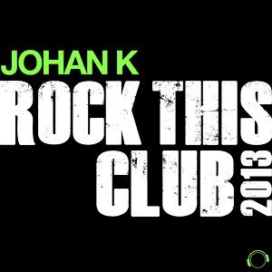 Rock This Club 2013