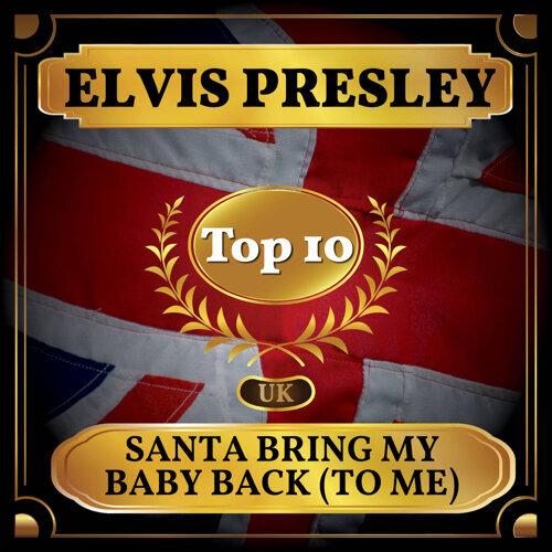Santa Bring My Baby Back (To Me) - UK Chart Top 40 - No. 7