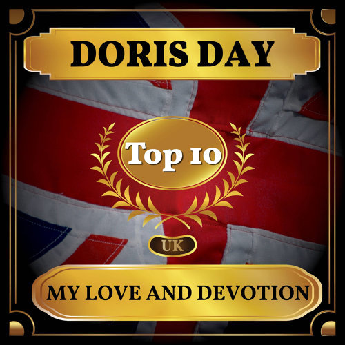 My Love and Devotion - UK Chart Top 40 - No. 10