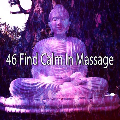 46 Find Calm in Massage
