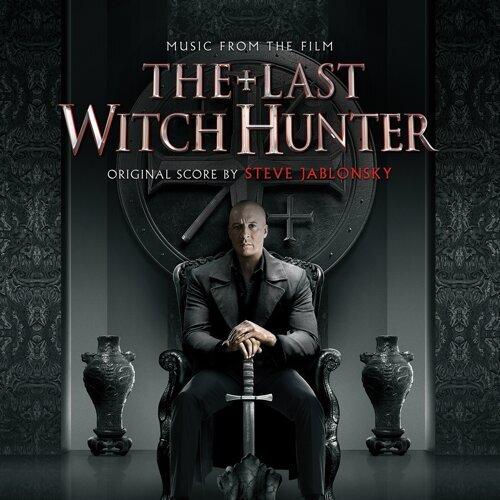 The Last Witch Hunter (獵巫行動:大滅絕電影原聲帶)