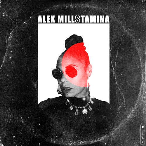 Alex Mills - Stamina - KKBOX