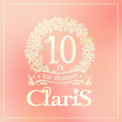 ClariS 10th year StartinG 仮面(ペルソナ)の塔 - #3 テイクオフ (解放) -