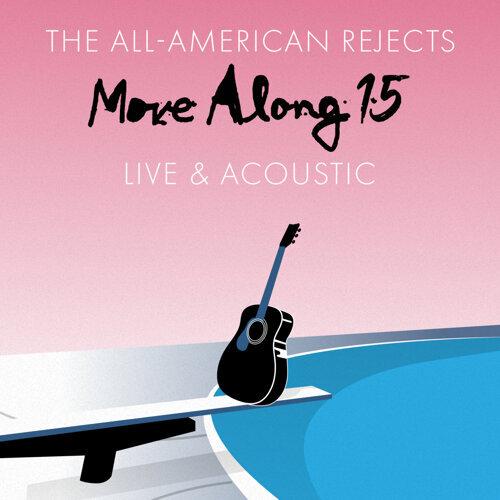 Move Along 15: Live & Acoustic