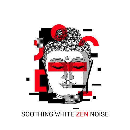 Soothing White ZEN Noise - Relaxing Therapy, Anti Stress, Better Sleep