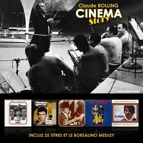 Cinema Story - Inclus 25 Titres et le Borsalino Medley