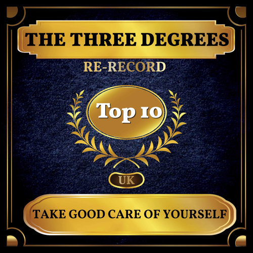 Take Good Care of Yourself - UK Chart Top 40 - No. 9