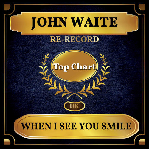 When I See You Smile - UK Chart Top 100 - No. 61