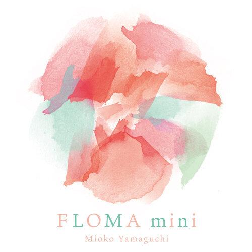 FLOMA mini