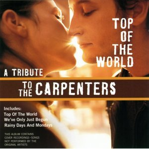 Top Of The World - A Tribute To The Carpenters