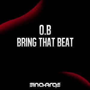 Bring That Beat