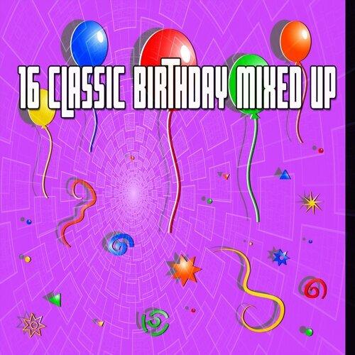 16 Classic Birthday Mixed Up