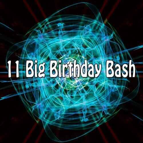 11 Big Birthday Bash