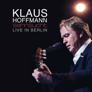 Sehnsucht - Live in Berlin