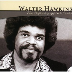 New Beginnings Gospel Series: Walter Hawkins